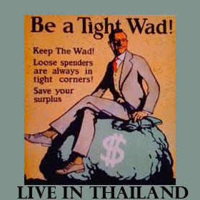 Tight Wad in Thailand